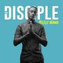 The Disciple | Yelele Mama Ft. Jay Massive