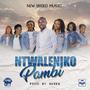 New Breed Music | Ntwaleniko Pambi